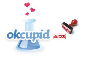 okcupid sucks